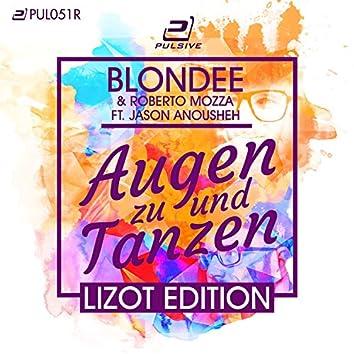Augen zu und Tanzen (Special LIZOT Edition)