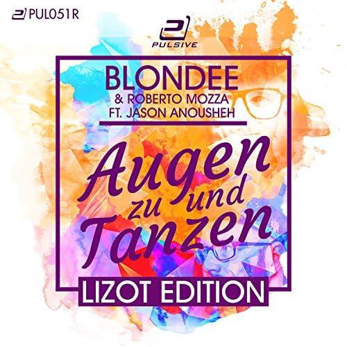 Blondee & Roberto Mozza feat. Jason Anousheh