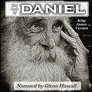 The Book of Daniel                   By:                                                                                                                                 King James Bible                               Narrated by:                                                                                                                                 Glenn Hascall                      Length: 1 hr and 6 mins     6 ratings     Overall 5.0