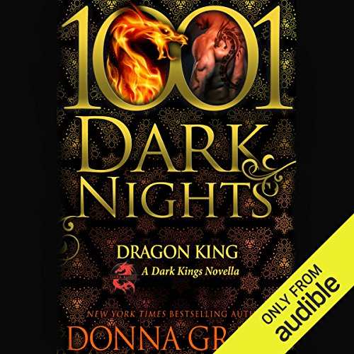 Dragon King                   By:                                                                                                                                 Donna Grant                               Narrated by:                                                                                                                                 Terry Donnelly                      Length: 4 hrs and 4 mins     3 ratings     Overall 4.3
