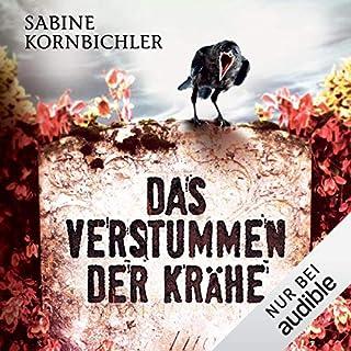 Das Verstummen der Krähe     Kristina Mahlo 1              Autor:                                                                                                                                 Sabine Kornbichler                               Sprecher:                                                                                                                                 Vanida Karun                      Spieldauer: 12 Std. und 11 Min.     1.003 Bewertungen     Gesamt 4,4