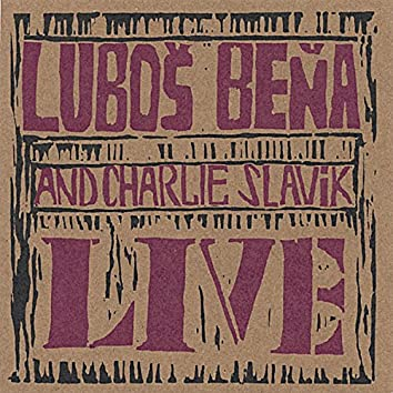 Lubos Bena Live