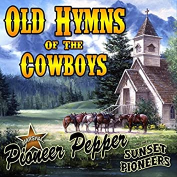 Old Hymns of the Cowboys