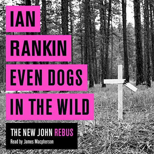 Even Dogs in the Wild audiobook cover art