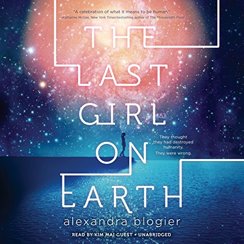 The Last Girl on Earth audiobook cover art
