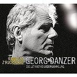 Wann i so z'ruckschau: Die ultimative Liedersammlung von Georg Danzer