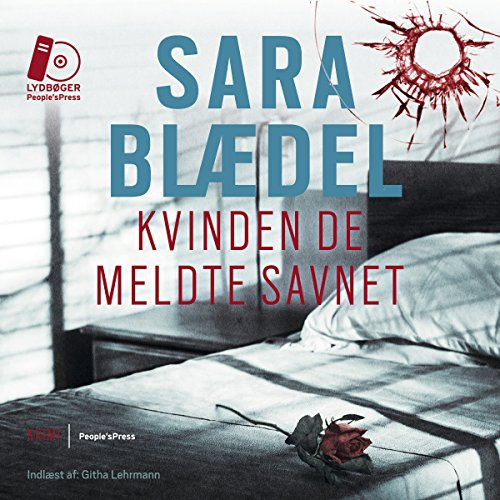 Kvinden de meldte savnet [The Woman They Reported Missing] audiobook cover art
