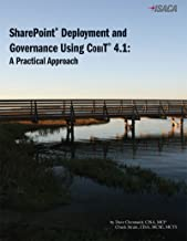 SharePoint Deployment and Governance Using COBIT 4.1: A Practical Approach