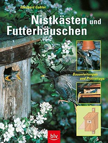 Nistkästen und Futterhäuschen: Bauanleitungen und Praxistipps