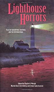 Lighthouse Horrors: Tales of Adventure, Suspense and the Supernatural