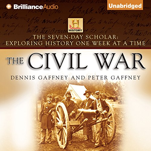The Seven-Day Scholar: The Civil War audiobook cover art
