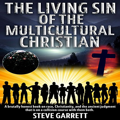 The Living Sin of the Multicultural Christian cover art