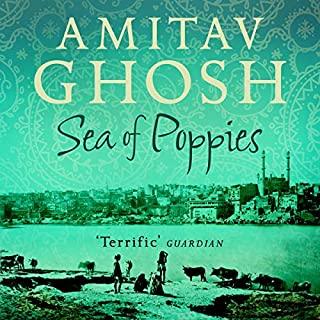 Sea of Poppies                   By:                                                                                                                                 Amitav Ghosh                               Narrated by:                                                                                                                                 Kish Sharma                      Length: 14 hrs and 55 mins     124 ratings     Overall 4.2