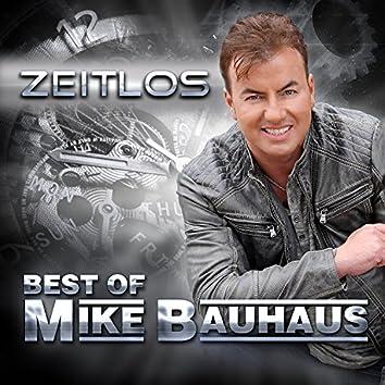 Zeitlos (Best of Mike Bauhaus)