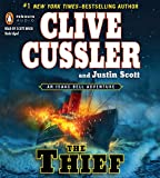The Thief (An Isaac Bell Adventure, Band 5) - Clive Cussler