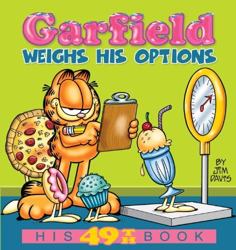 Garfield Weighs His Options (Garfield New Collections) by Jim Davis (1-Jul-2010) Paperback