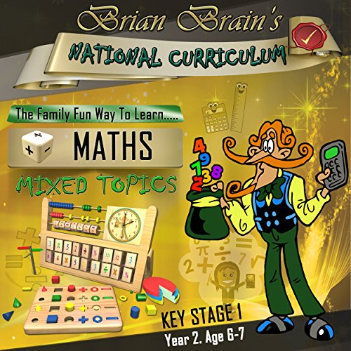 Brian Brain's National Curriculum KS1 Y2 Maths - Mixed Topics audiobook cover art