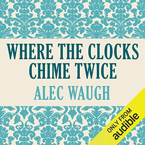 Where Clocks Chime Twice audiobook cover art
