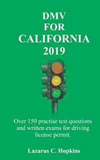 DMV For California 2019: Over 150 practise test questions and written exams for driving license permit.