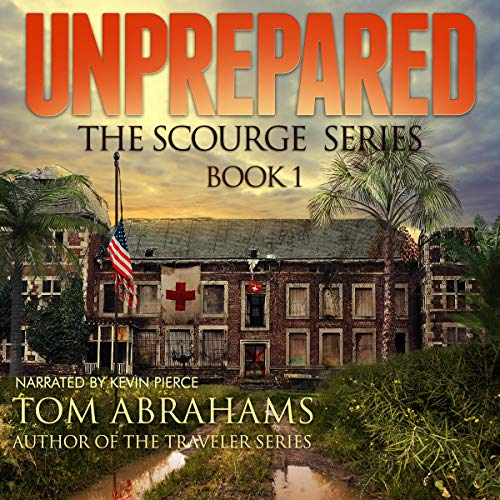 Unprepared Audiobook By Tom Abrahams cover art