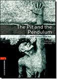 The Pit and the Pendulum and Other Stories (Oxford Bookworms Level 2)