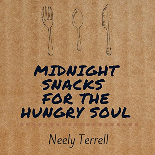 Midnight Snacks for the Hungry Soul audiobook cover art