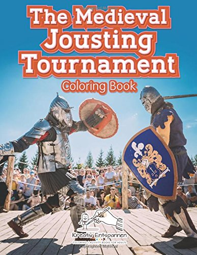 The Medieval Jousting Tournament Coloring Book