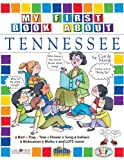 My First Book About Tennessee (Tennessee Experience)