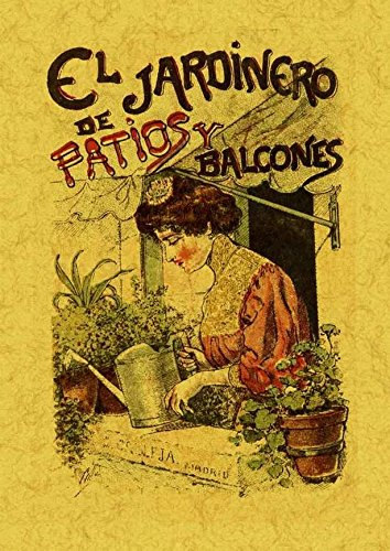 El jardinero de patios y balcones
