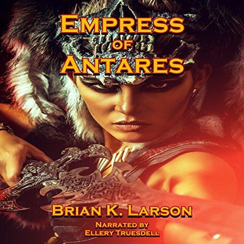 Empress of Antares audiobook cover art