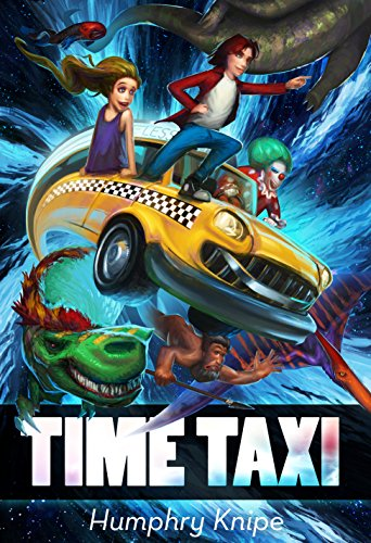 Time Taxi: The Ride Of Your Life (English Edition)