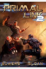 Primal Link 2: A Military SciFi Epic Kindle Edition
