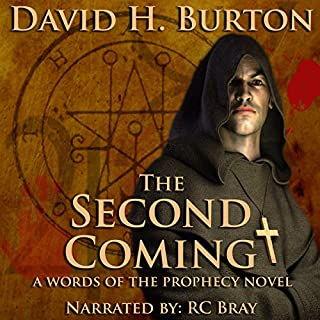 The Second Coming                   By:                                                                                                                                 David H. Burton                               Narrated by:                                                                                                                                 R. C. Bray                      Length: 11 hrs and 47 mins     11 ratings     Overall 3.6