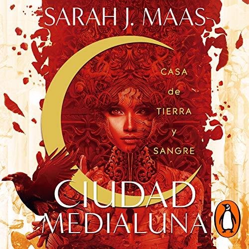 Ciudad Medialuna [Crescent City] cover art