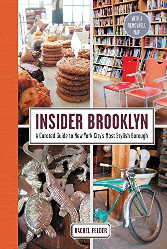 Insider Brooklyn: A Curated Guide to New York City's Most Stylish Borough