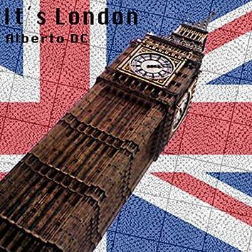 It's London