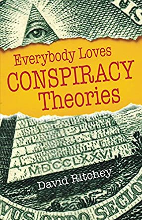 Everybody Loves Conspiracy Theories
