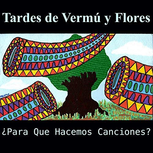 Tardes de Vermú y Flores