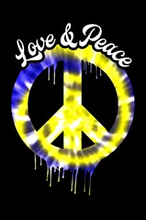 Love & Peace: Blank Lined Journal Notebook Writing Diary With Peace Sign Tie Dye Retro Vintage 60s 70's Hippie Styled Graphic (Tie Dye Dripping Peace Sign Series)