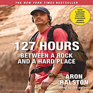 127 Hours: Between a Rock and a Hard Place (Movie Tie- In) cover art