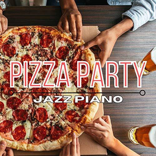 Pizza Party Jazz Piano
