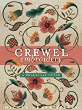 Crewel Embroidery: A Practical Guide (Milner Craft Series)
