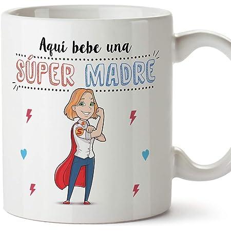 MUGFFINS Tazas Mama para Madres - AQUÍ Bebe UNA Super Madre - Taza Desayuno Original 350 ml - Idea Regalo para el día de la Madre