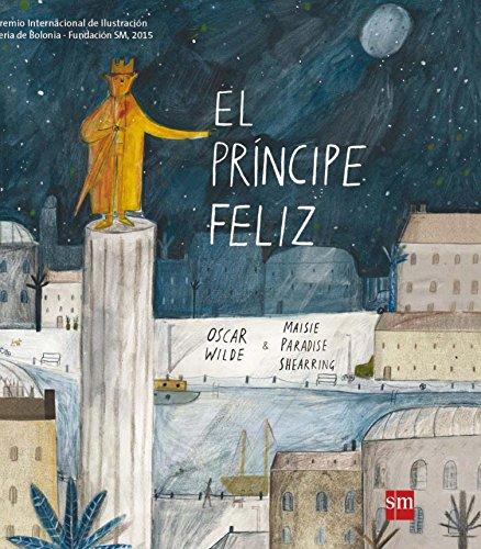 El Príncipe Feliz (Premio Bolonia)