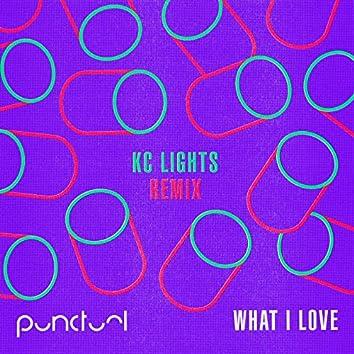 What I Love (KC Lights Remix)