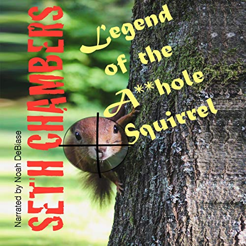 Legend of the A**hole Squirrel  cover art