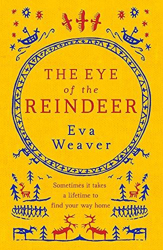 The Eye of the Reindeer: Eva Weaver