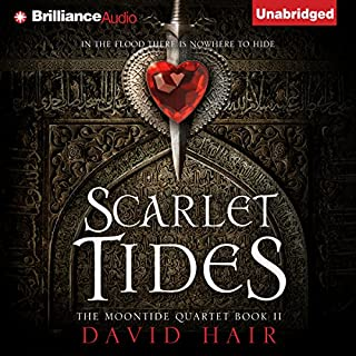 Scarlet Tides     Moontide Quartet, Book 2              By:                                                                                                                                 David Hair                               Narrated by:                                                                                                                                 Nick Podehl                      Length: 24 hrs and 11 mins     1,971 ratings     Overall 4.6