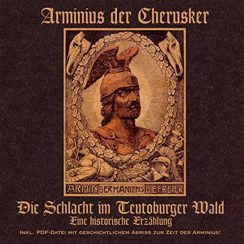 Arminius der Cherusker. Die Schlacht im Teutoburger Wald Titelbild