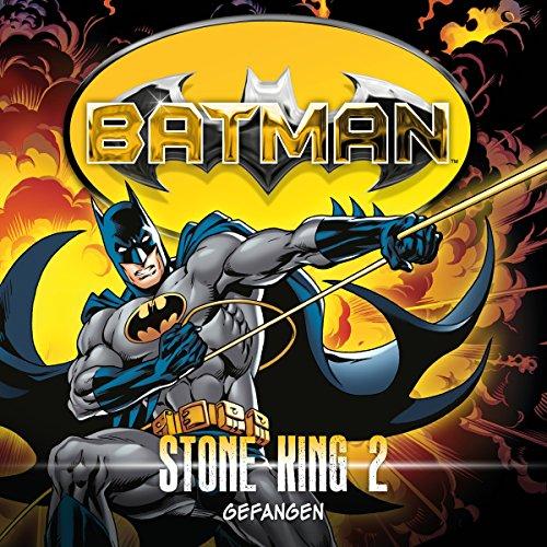 Gefangen     Batman - Stone King 2              Autor:                                                                                                                                 Alan Grant                               Sprecher:                                                                                                                                 K. Dieter Klebsch,                                                                                        Sascha Rotermund,                                                                                        Reent Reins,                   und andere                 Spieldauer: 1 Std. und 6 Min.     7 Bewertungen     Gesamt 4,9